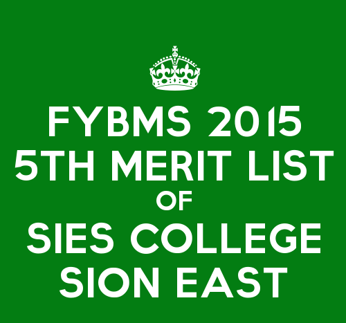 FYBMS Cutoff 2015 Fifth Merit List of SIES College Sion East