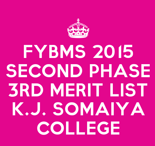 FYBMS Cutoff 2015 Second Phase Third Merit List of K.J. Somaiya College of Science and Commerce