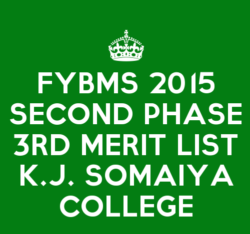 FYBMS Cutoff 2015 Second Phase Third Merit List of K.J. Somaiya College of Arts and Commerce