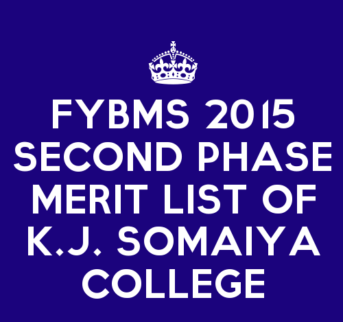 FYBMS Cutoff 2015 Second Phase Fourth Merit List of K.J. Somaiya College of Arts and Commerce