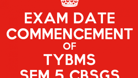 TYBMS Sem 5 CBSGS 60:40 & 75:25 Second Half 2015 Exam Date Declared