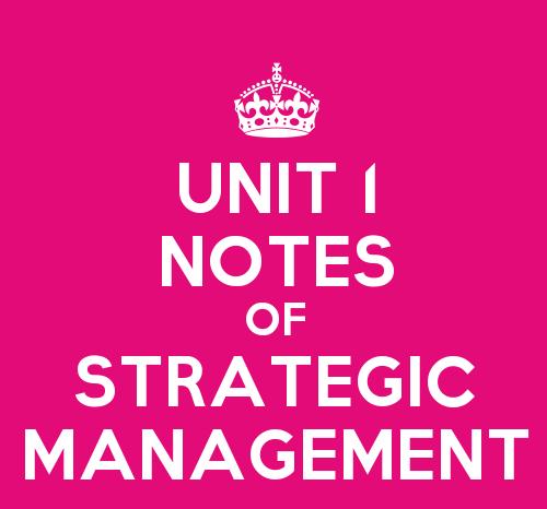 Strategic Management Unit 1 Notes (SYBMS)