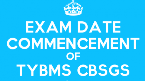 TYBMS Sem 6 CBSGS 60:40 & 75:25 ATKT Second Half 2015 Exam Date Declared