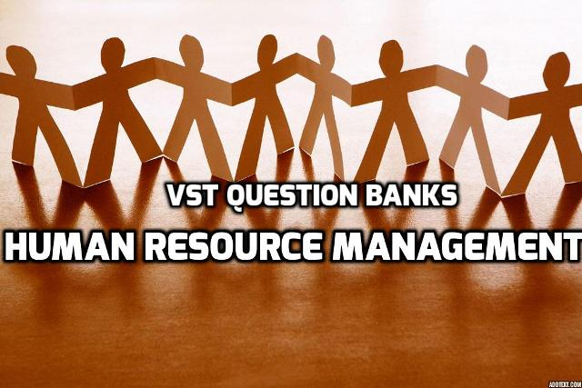 Chapter Wise Important Question Bank Of Human Resource Management (HRM)