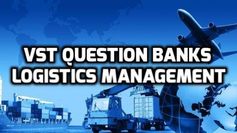 Chapter Wise Important Question Bank of Logistics Management