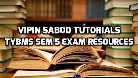 Vipin Saboo Tutorials Exam Resources For TYBMS Sem 5
