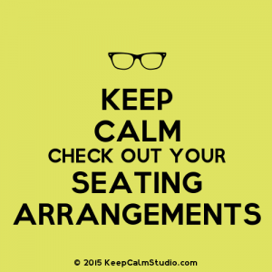 Keep-Calm-Check-Out-Your-Seating-Arrangements