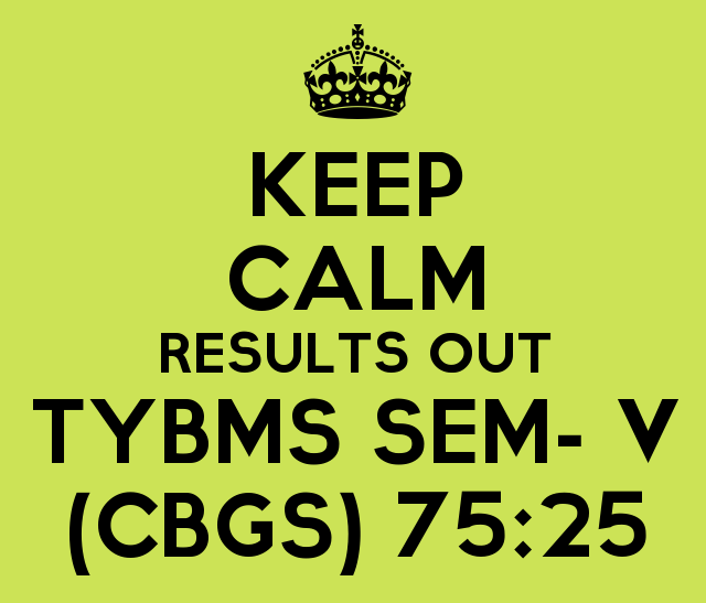 TYBMS SEM- V (CBSGS) (75:25) 2015 Results declared on 5th Feb 2016
