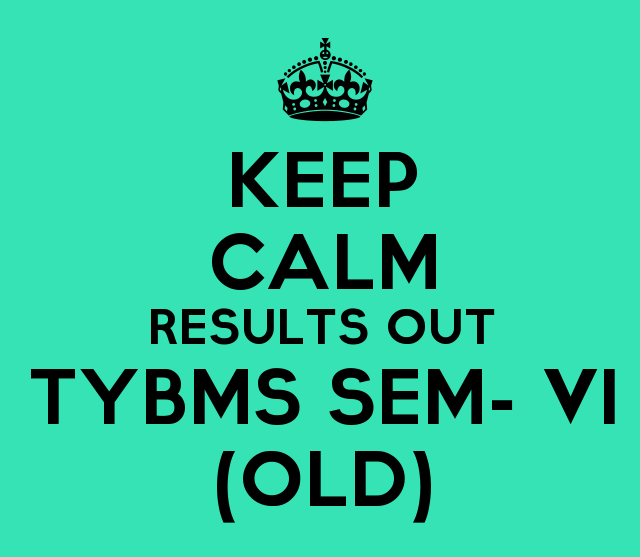 TYBMS SEM-VI (OLD) 2015 Results declared on 5th Feb 2016
