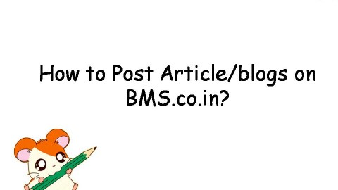 How To Contribute And Write Articles on BMS.co.in ?