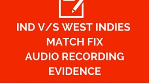 Ind vs West Indies Cricket match fix proof with call recording