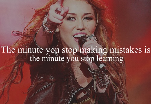 The-minute-you-stop-making-mistakes-is-the-minute-you-stop-learning