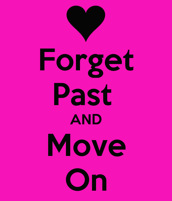 forget-past-and-move-on-3