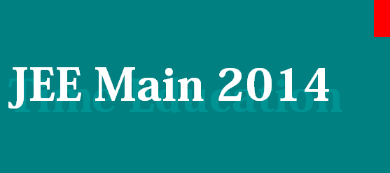 JEE Main 2014 Admit Card to be released on or after 12th March 2014