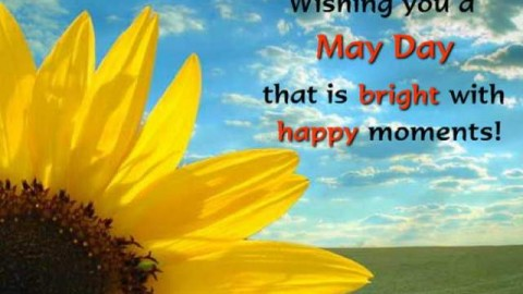Happy May Day 2014 SMS, Sayings, Quotes, Text messages, Status for Facebook, WhatsApp Messages