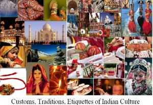 India Incredible- our Rich Culture and Traditions!