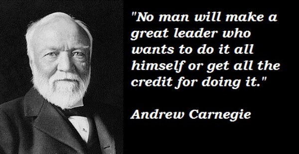 10 Splendid Quotes Of 'Andrew Carnegie' To Inspire Your Life