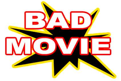 Bad Movies and Film 2011