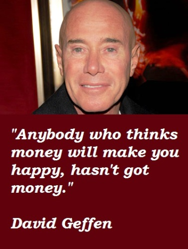 10 Outstanding Quotes Of 'David Lawrence Geffen' To Manifest Your Goal