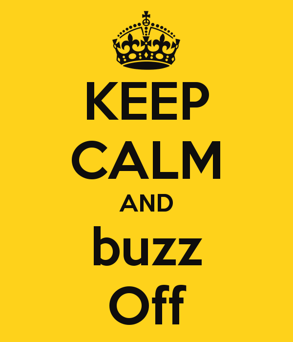 keep-calm-and-buzz-off-11