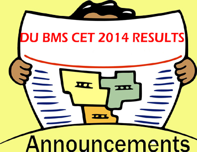 Delhi University BMS CET June 2014 Results on 4 July 2014
