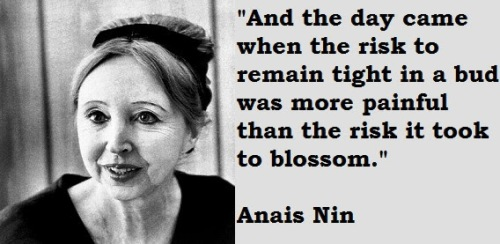 9 Selected 'Anaïs Nin' Quotes (Author of Delta of Venus)