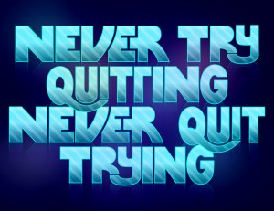 NEVER_QUIT_by_fade319