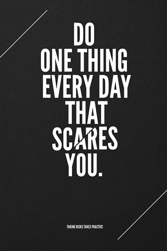 Scared To Take Risks? These 5 Quotes Will Help You Take Actions
