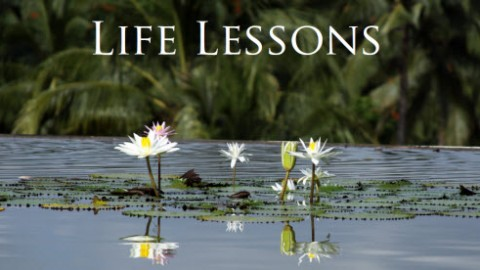 6 Lessons From Life That People Should Learn