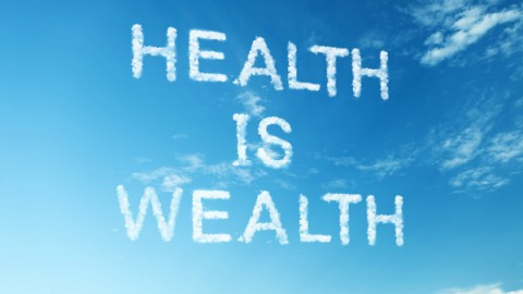 Lets Keep Our Health To Enjoy Our Wealth