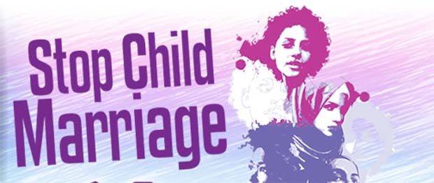 Stop Child Marriage : She Is Still A Child, Not Your Bride