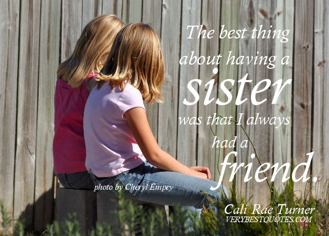 Why Having A Sister Can Be The Best Thing In Life?