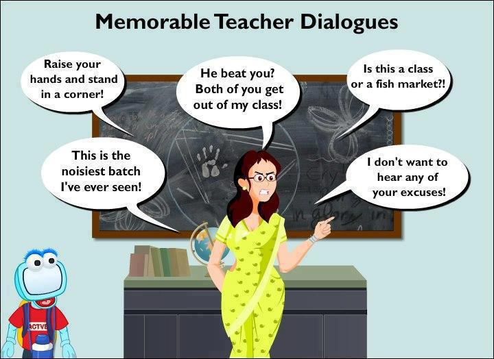 10 Most Annoying Dialogues A Teacher Always Says In School