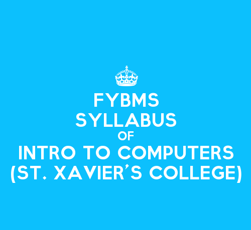 St. Xavier's College FYBMS Sem 1 Syllabus: Introduction to Computers
