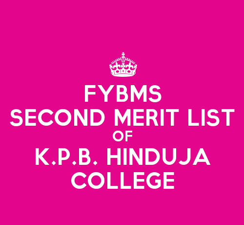 FYBMS Cutoff 2015 Second Merit List of K.P.B. Hinduja College