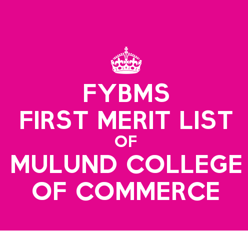 FYBMS Cutoff 2015 First Merit List of Mulund College of Commerce
