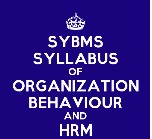 SYBMS Sem 3 Syllabus: Organization Behaviour and HRM