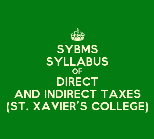 St. Xavier's College SYBMS Sem 3 Syllabus: Direct And Indirect Taxes