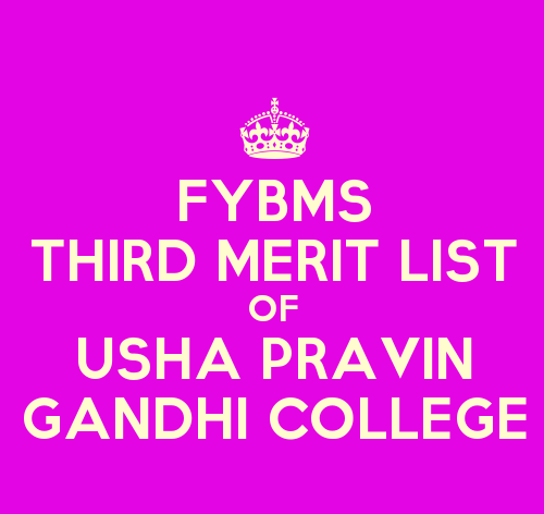 FYBMS Cutoff 2015 Third Merit List of Usha Pravin Gandhi College