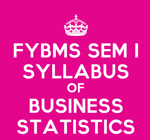 FYBMS Sem 1 Syllabus: Business Statistics