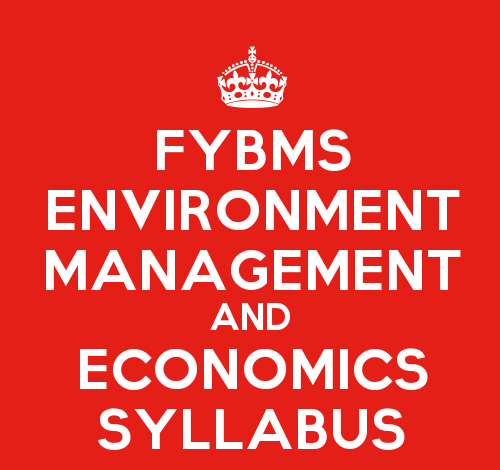 FYBMS Environmental Management & Economics Sem 1 Syllabus: Introduction to Environmental Management