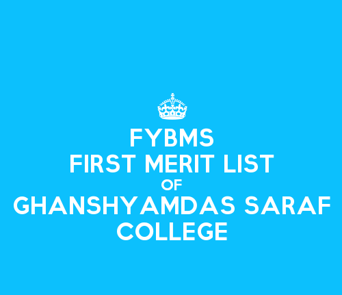 FYBMS Cutoff 2015 First Merit List of Ghanshyamdas Saraf College