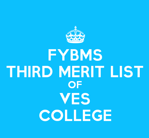 FYBMS Cutoff 2015 Third Merit List of VES College