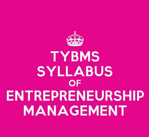 TYBMS Environmental Management & Economics Sem 5 Syllabus: Entrepreneurship Management