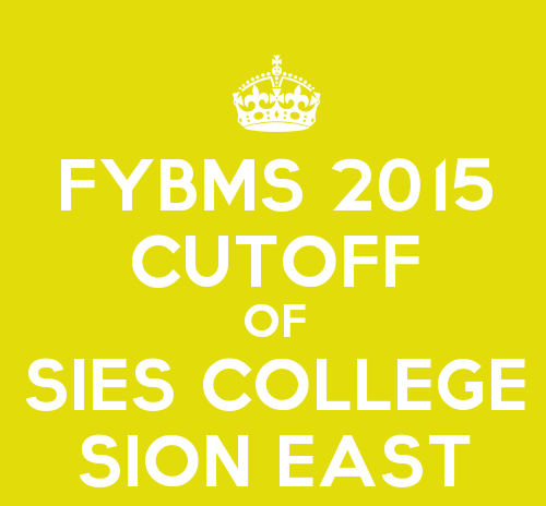 FYBMS Cutoff 2015 Sixth Merit List of SIES College Sion East