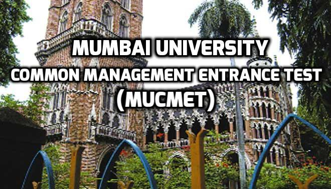 Everything You Need To Know About Mumbai University Common Management Entrance Test (MUCMET)