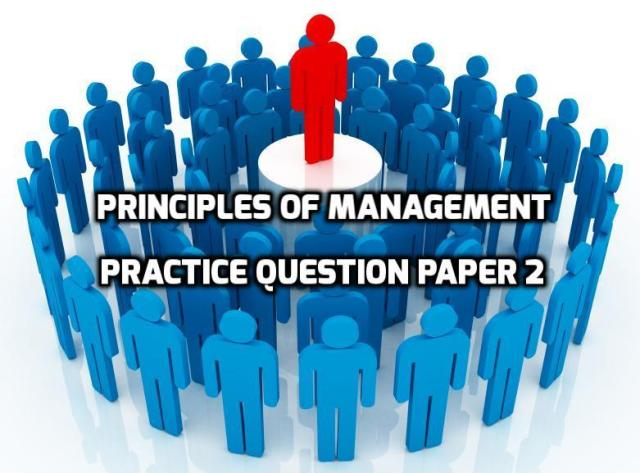 Principles of Management Practice Question Paper 2