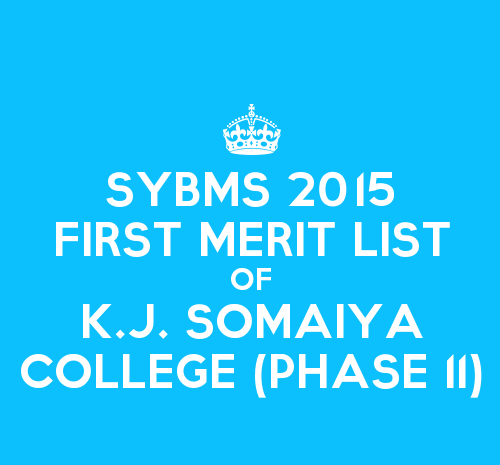 SYBMS Cutoff 2015 Second Phase First Merit List of K.J. Somaiya College of Science and Commerce