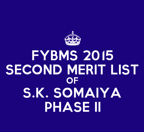 FYBMS Cutoff 2015 Second Phase Second Merit List of S.K. Somaiya College