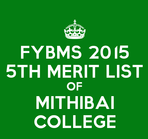 FYBMS Cutoff 2015 Fifth Merit List of Mithibai College